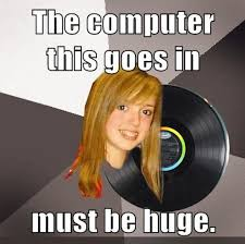 Musically Oblivious 8th Grader Meme - pretty sure musically oblivious 8th grader is my favorite meme