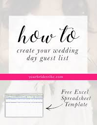 how to create your wedding day guest list u2014 your bride tribe