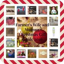 Christmas Gift For Wife 2016 by Farmer U0027s Wife And Mummy Christmas Gift Guide 2016 U2013 Farmer U0027s Wife