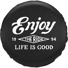 jeep life tire cover enjoy the ride tire cover life is good