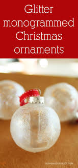 glitter monogrammed ornaments mod podge rocks