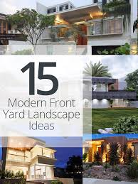 Front Garden Landscaping Ideas 15 Modern Front Yard Landscape Ideas Home Design Lover