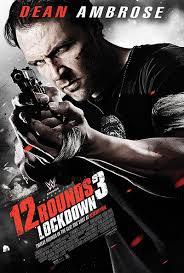 film action sub indonesia terbaru 12 rounds 3 lockdown 2015 nonton film action terbaru