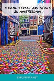 street art guide amsterdam the 5 coolest street art spots