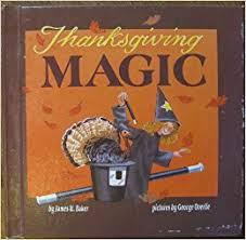 thanksgiving magic magic books w baker goerge