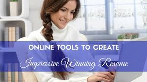 Create Free Online Resume by 10 Free Online Tools To Create Professional Resume