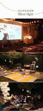 Outdoor Party Ideas by Best 25 Outdoor Night Parties Ideas On Pinterest Outdoor Movie