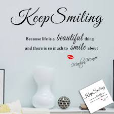 keep smiling marilyn monroe quote keep smiling because life a