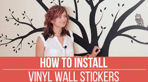 how to apply vinyl wall stickers youtube how to apply vinyl wall stickers
