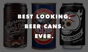 Cool Looking - the best looking cans cool material
