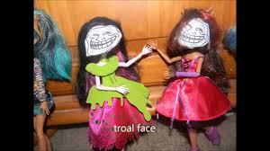 Monster High Memes - monster high dolls with meme faces youtube