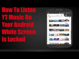 how to listen to with screen android how to listen on android with screen or locked