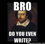Shakespeare Meme - i found this funny meme online from a blog entitled 7 funniest