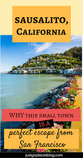 things to do in sausalito what to do in sausalito where to eat