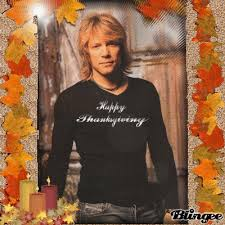 thanksgiving jon jon jon bon jovi thanksgiving picture 33319754 blingee