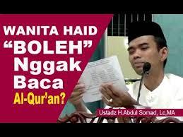 Wanita Datang Bulan Boleh Baca Quran Wanita Haid Bolehkah Baca Al Quran Ini Penjelasan Ustadz Abdul Somad
