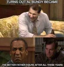 Al Meme - turns out al bundy became the better father figure after all these