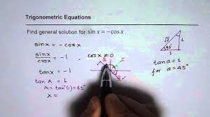 find general solution for trig equation sin x equals negative cos x you