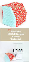 simple brother 1034d serger cover sewing tutorial brother 1034d