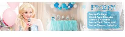 frozen themed party entertainment frozen birthday party