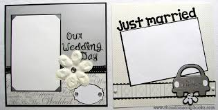 wedding scrapbooks albums now for some wedding layouts creative keepsakes custom scrapbooks