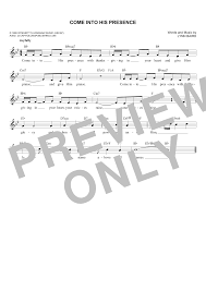 come into his presence with thanksgiving in your heart lyrics the praise u0026 worship fake book 2nd edition for c instruments