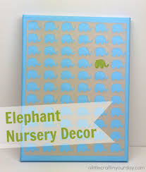 Elephant Nursery Decor A Little Craft In Your Day