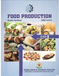 cbse food production nsqf level 2 student handbook textbook class 10