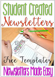 templates for newsletters student created newsletters free classroom newsletter templates
