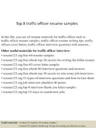 top 8 traffic officer resume samples 1 638 jpg cb u003d1432299387