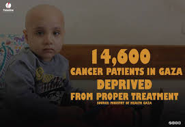 unicef siege cancer patients in gaza suffer from and siege