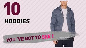hoodies top 10 collection men u0027s sportswear uk 2017 youtube