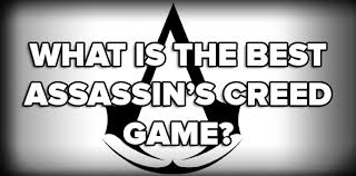 poll what was the best assassin u0027s creed game gamespot polls