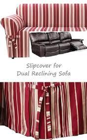 Slipcover For Dual Reclining Sofa Slipcover For Recliner Sofas Reclining Sofa Slipcover Beautiful