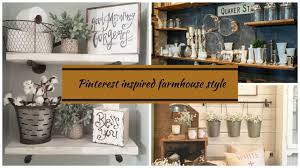 farmhouse decor pinterest inspired 2017 youtube