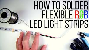 Rgb Led Light Strips by How To Solder Flexible Rgb Led Light Strips Youtube