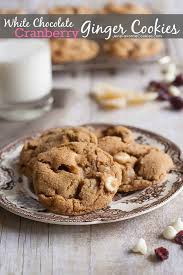 How To Make White Chocolate White Chocolate Cranberry Ginger Cookies Jen U0027s Favorite Cookies