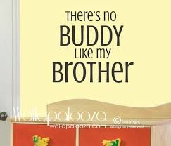 there s no buddy like my brother wall decal boys room zoom