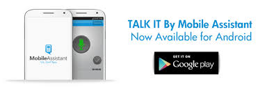 talk android talk it by mobile assistant for android now availablemobile