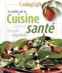 cuisine et santé collectif la bible de la cuisine santé nutrition régimes