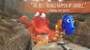 Cute Love Quotes From Disney Movies by Finding Dory Quotes Entire List Of The Best Movie Lines In The