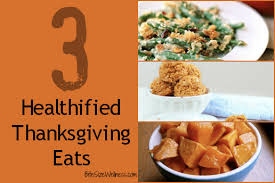 3 healthified thanksgiving tips bite size wellness