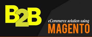 Magento B2b E Commerce Platform B2c E Commerce Choose Magento For Your B2b E Commerce Store