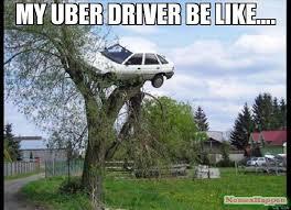 Meme Driver - my uber driver be like meme secure parking 15693 memeshappen