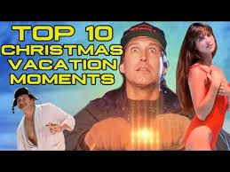top 10 christmas vacation moments youtube