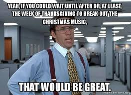 Work Meme Funny - 15 funny life work memes about the holiday season that ll make