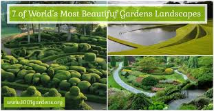 images of beautiful gardens 7 of the world s most beautiful gardens landscapes 1001 gardens