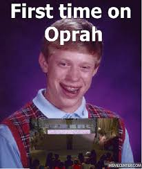 Oprah Meme You Get - bad luck brain oprah by shortcut meme center