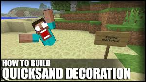 How To Make Decorations In Minecraft How To Make A Working Quicksand Decoration In Minecraft Youtube