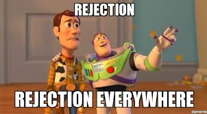 Rejection Meme - buzz and woody everywhere rejection rejection everywhere
